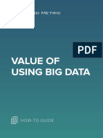 Value of Using Big Data