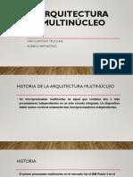 ARQUITECTURA Multinúcleo