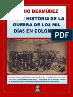 BREVE HISTORIA DE LA GUERRA DE LOS MIL DÍAS EN COLOMBIA