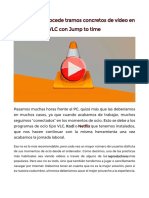 Adelanta o Retrocede Tramos Concretos de Vídeo en VLC Con Jump to Time