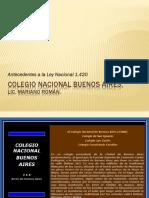 Antecedentes a La Ley 1420 Colegio Nacional