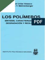 342118508-Los-Polimeros-Sintesis-Caracterizacion-Degradacion-y-Reologia-Uribe-M-y-P-Mehrenberger-IPN-Mexico-1996.pdf