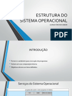 03 - Estrutura Do Sistema Operacional