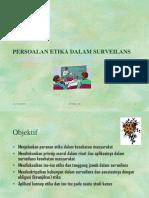 Copy of pelajaran_010 (Etika dalm Surv. Kes).ppt