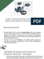 Aula 8 - Teorias de Controle e Aplicações de Sistemas de Controle Em Processos Industriais