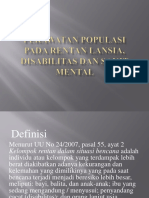 PPT KEL. 4 PERAWATAN POPULASI RENTAN PD LANSIA, DISABILITAS, SAKIT MENTAL.pptx