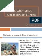 Historia de La Anestesia en El Perú