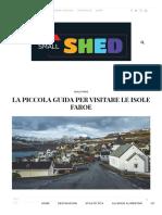La Piccola Guida Per Visitare Le Isole Faroe - Small Shed