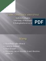 Language, Style and Slang Presentation Final