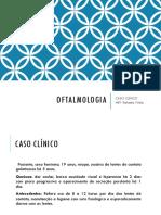 OFTALMO CASO CLÍNICO