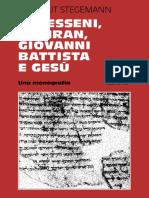 Hartmut Stegemann_Gli Esseni, Qumran, Giovanni Battista e Gesù