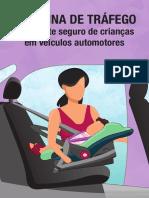 Cartilha - Medicina de Tráfego - Transporte Seguro de Crianças Em Veículos Automotores - CFM Brasília 2019