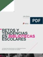 SEMINARIO 2019_3.Retos y Tendencias en Bibliotecas escolares_JoaoretosBiblioteca (1).pdf