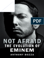 Not Afraid_ the Evolution of Eminem by Anthony Bozza