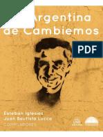 La Argentina de Cambiemos