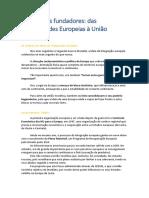 Os tratados fundadores - das Comunidades Europeias à União Europeia