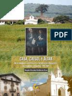 1. LIBRO, Casa, Crisol y Altar, Historia de Chiapas, Cintalapa, Sergio Nicolas Gutierrez