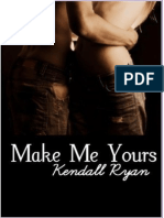 Kendall Ryan - Unravel Me 02 - Make Me Yours 5