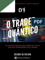 O trader quântico