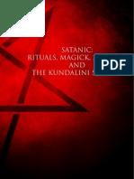 Satanic - Rituals, Magick, Sermons and the Kundalini Serpent
