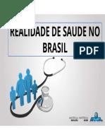 01 - Realidade de Saude No Brasil