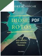 Dioses Rotos - Gregory K. Popcak