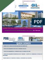 CHL - PDG Realty - História de Sucesso no lançamento de empreendimentos no Rio de Janeiro - Mandarino - Corretor MORE / CHL - Tel. (21) 7602-8002