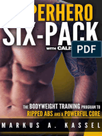 Kassel, Markus A - Calisthenics Exercises for Getting Shredded and Developing Extreme Core Strength Superhero Six-Pack_ the Complete Bodyweight Training Program to Ripped Abs and a Powerful Core (2016).epub