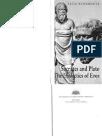 Socrates and Plato the Dialectics of Eros - Seth Benardete