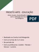 Projeto Arte - Educação