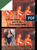 Tatiana Irizar - Tatiana Irizar y Su Paso Por El Miss Venezuela1996