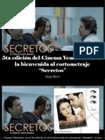 """Diego Ricol - 5ta Edición Del Cinema Venezuela Le Da La Bienvenida Al Cortometraje """"Secretos"""""""