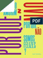 Pq Nao Somos Felizes