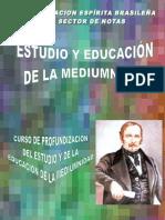 Estudio y Educación de La Mediumnidad