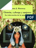 Haraway Donna - Ciencia Cyborg