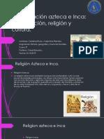 La civilización azteca e Inca