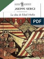 Sergi, Giuseppe. - La Idea de La Edad Media [2001]