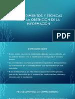 Procedimientos y Tecnicas Para La Obtencion de La Informacion