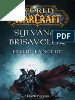 65. World of Warcraft - Leyendas - Sylvanas Windrunner Filo de La Noche