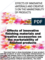 EFFECTS OF INNOVATIVE FINISHING MATERIALS AND CREATIVE ACCESSORIES ON THE MARKETABILITY OF PRODUCTS.pptx