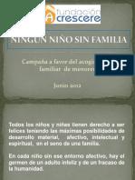 Ningún Niño sin Familia. Fundación Crescere