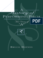 HAYNES Bruce. the History of Performing Pitch the History of A