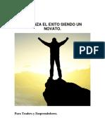 Alcanza El Éxito Siendo Un Novato - Joel Olivera
