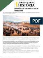 Aventuras Na História · Proclamação Da República_ 130 Anos Do Golpe Que Derrubou Dom Pedro II