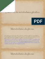 Disturbio do Metabolismo Glicídico
