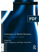 [Routledge Interdisciplinary Perspectives on Literature] Stefan Helgesson, Pieter Vermeulen - Institutions of World Literature_ Writing, Translation, Markets (2015, Routledge).pdf