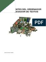 Componentes del ordenador y procesador de textos