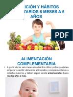 Nutrición y Hábitos Alimentarios 6 Meses a 5