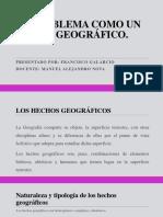 El Problema Como Un Hecho Geográfico