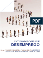 Anthropologies of Unemployment New Perspectives on Work and Its Absence PT
